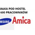Samsung - 4500 m2 wybuduj hostel
