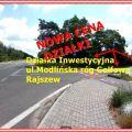 Działka inwestycyjna, usługowa przy ul. Modlińskiej, Rajszew